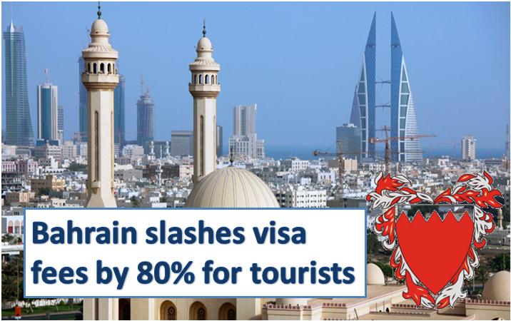 Bahrain Cuts Visit Visa Fee For Tourist By 80%