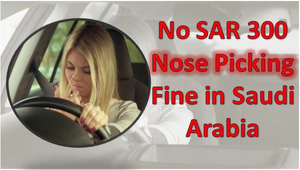 Nose Picking Fine in Saudi Arabia is NOT TRUE