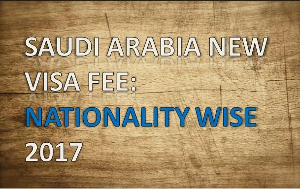 SAUDI ARABIA VISA FEE: NATIONALITY WISE