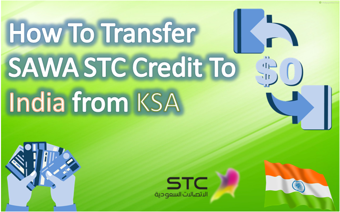 How Transfer SAWA STC Credit To India