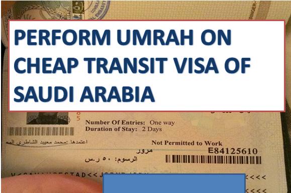 TRANSIT VISA OF SAUDI ARABIA