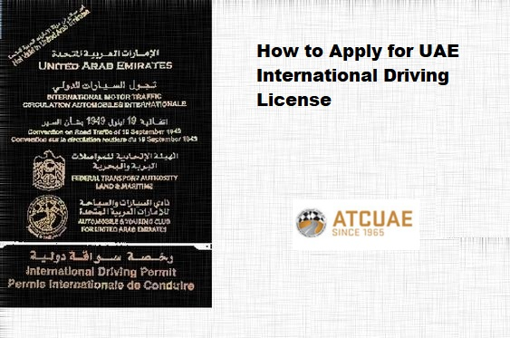 How to Apply for Dubai International Driving License