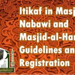 Itikaf in Masjid-e-Nabawi and Masjid-al-Haram Registration 2018