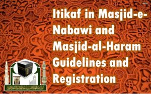 Itikaf Registration makkah madina