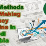 11 Methods for Making Money Online in Saudi Arabia