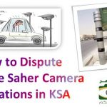 How to Dispute False Saher Camera Violations in KSA
