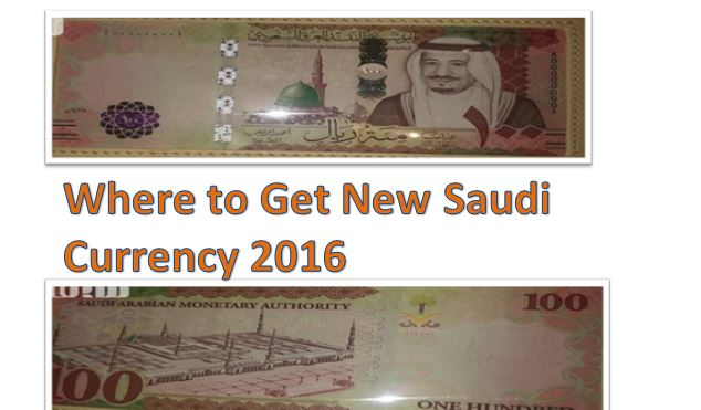 Where to Get New Saudi Currency 2016