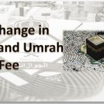 No Change in Hajj and Umrah Visa Fee