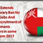 Oman Extends Temporary Ban for These Jobs