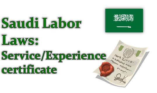 Saudi Labor Laws: Service/Experience certificate