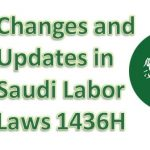 Changes and Updates in Saudi Labor Laws 1438H