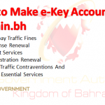 How to Make e-Key Account on Bahrain.bh