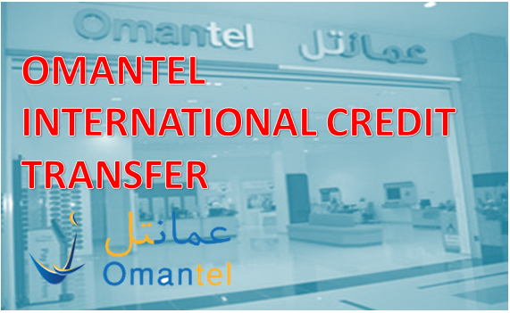 OMANTEL INTERNATIONAL CREDIT TRANSFER