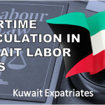 OVERTIME CALCULATION IN KUWAIT LABOR LAWS