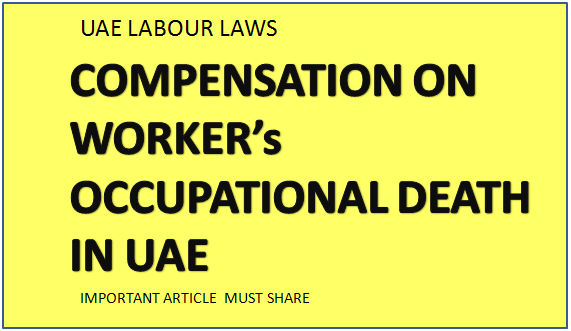 COMPENSATION ON OCCUPATIONAL DEATHS IN UAE