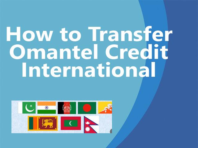 omantel credit transfer pakistan india