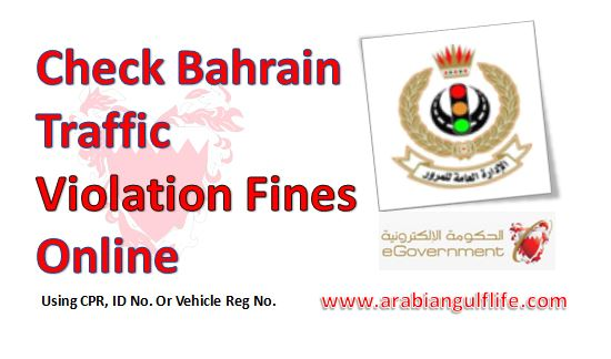 Check Bahrain Traffic Violation Fines Online From CPR