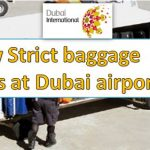 New Strict baggage rules at Dubai airport