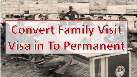 Saudi Expats: Convert Family Visit Visa in To Permanent