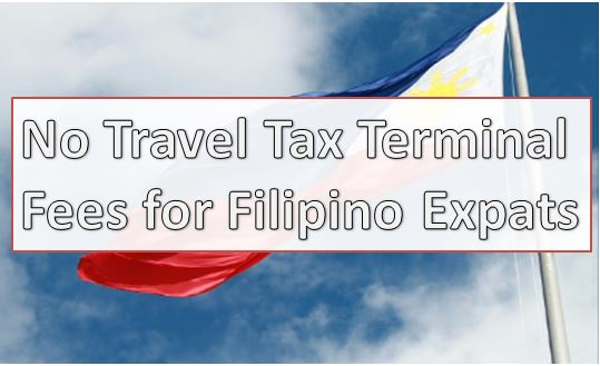 No Travel Tax Terminal Fees for Filipino Expats