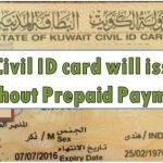 No Civil ID card will issued without Prepaid Payment