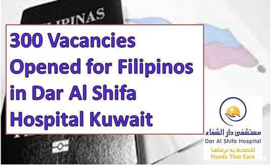 300 Vacancies Opened for Filipinos in Dar Al Shifa Hospital Kuwait
