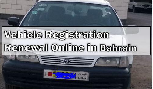 Vehicle Registration Renewal Online in Bahrain