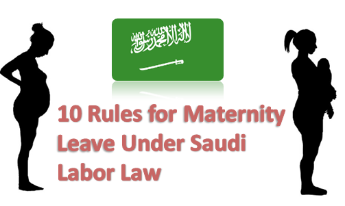 10 Rules for Maternity Leave Under Saudi Labor Law | Arabian