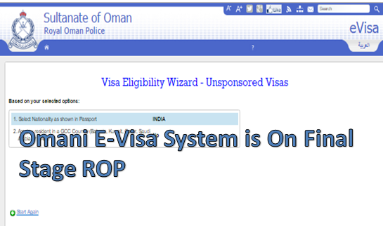 Omani E-Visa System is On Final Stage ROP