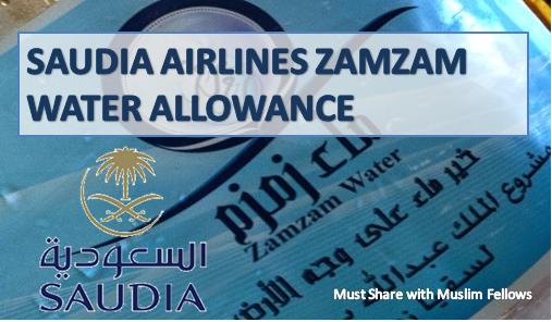 SAUDIA AIRLINES ZAMZAM WATER ALLOWANCE