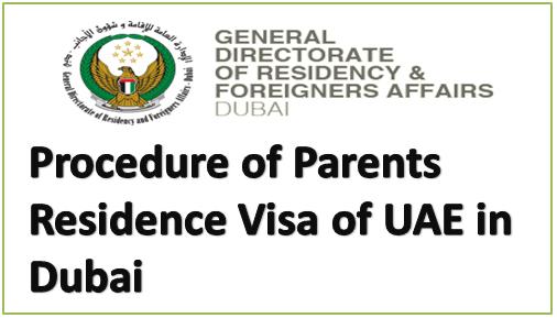 Procedure of Parents Residence Visa of UAE in Dubai