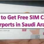 How to Get Free SIM Card at Airports in Saudi Arabia