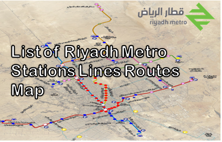 List of Riyadh Metro Stations Lines and Routes