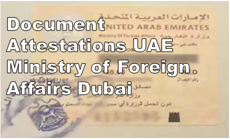 Document Attestation MOFA Dubai, UAE