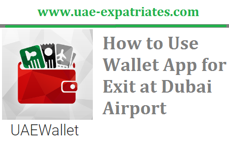 How to Use Wallet App for Exit at Dubai Airport