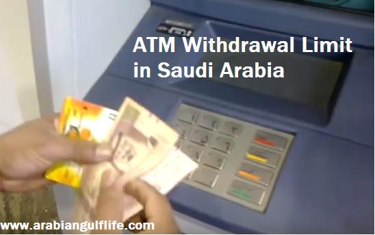 Riyals Withdrawal Limit at ATM Per Day Saudi Arabia