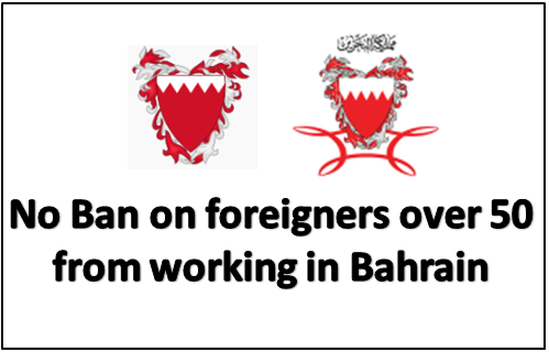 No Ban on foreigners over 50 from working in Bahrain