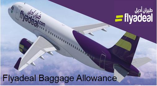 Flyadeal Baggage Allowance