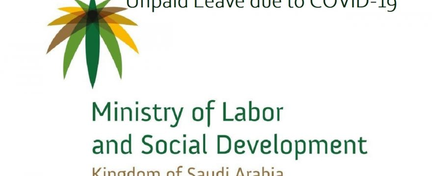 Salary Deduction and Force Unpaid Leave for Saudi Expats due to Covid-19